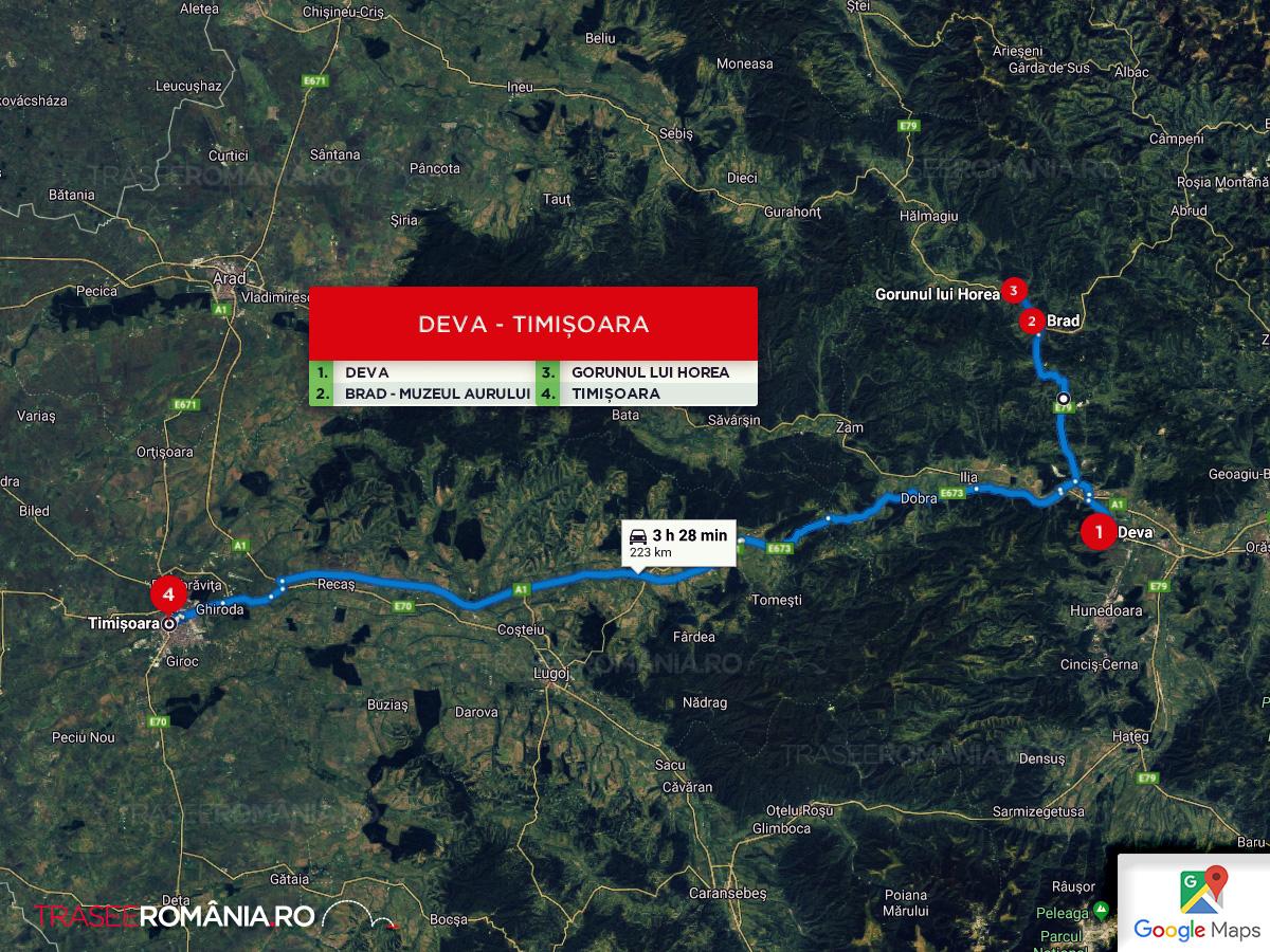 Traseu de calatorie si obiective turistice in zona Deva Brad si Timisoara