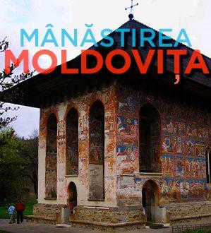 Viziteaza Manastirea Moldovita