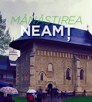 Viziteaza Manastirea Neamt