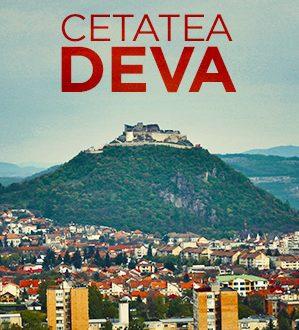 Viziteaza Cetatea Medievala Deva