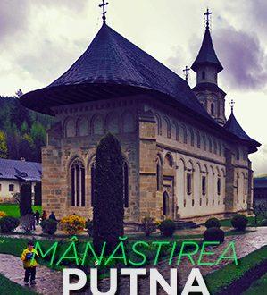 Viziteaza Manastirea Putna